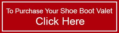 To purchase your shoe boot valet click here